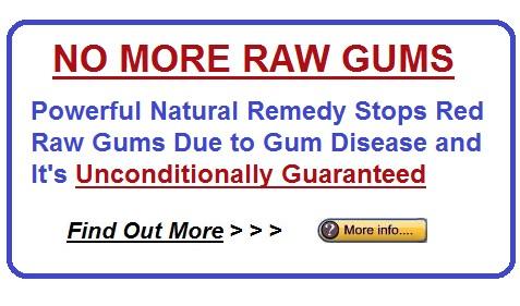 Raw Gums