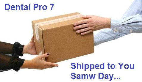 Dental Pro 7 Shipped Same Day